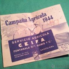 Catálogos publicitarios: FOLLETO PUBLICITARIO CAMPAÑA AGRICOLA 1944...BARCELONA. Lote 46122992
