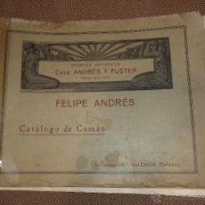 Catálogos publicitarios: CATALOGO DE CAMAS. FELIPE ANDRES. VALENCIA. BONCES ARTISTICOS CASA ANDRES Y FUSTER. VER FOTOS. LEER. Lote 46246349