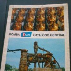 Catálogos publicitarios: CATALOGO PUBLICITARIO DE BOMBA ESPA NORMAS GENERALES. Lote 46393056
