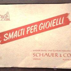 Catálogos publicitarios: SMALTI PER GIOIELLI CA 1948 SCHAUER & CO VIENNA AUSTRIA; 5 LLENGÜES ESMALTS JOIERIA V FOTO. Lote 46603390