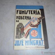 Catálogos publicitarios: ANTIGUO CATALOGO PRINCIPIO DESIGLO XX FUMISTERIA MODERNA DE JOSE MINGRAT BARCELONA CATALOGO TARIFA . Lote 46682189