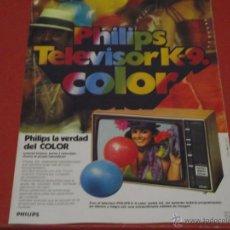 Catálogos publicitarios: PHILIPS TELEVISOR K-9 COLOR - PUBLICIDAD DE REVISTA 21X28 DE 1974. Lote 46907200