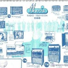 Catálogos publicitarios: HOJA PUBLICIDAD IBERIA RADIO-TELEVISION-1960. Lote 47122257