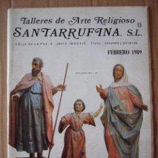 Cataloghi pubblicitari: CATALOGO DE TALLERES DE ARTE RELIGIOSO SANTARRUFINA S.L. FEB - 1989. 43 PP. TODO ILUSTRACIONES.. Lote 47565817