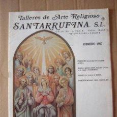 Cataloghi pubblicitari: CATALOGO DE TALLERES DE ARTE RELIGIOSO SANTARRUFINA S.L. FEB - 1987. 31 PP. TODO ILUSTRACIONES.. Lote 47565862