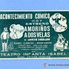 Catálogos publicitarios: ANUNCIO PUBLICITARIO TEATRO 1954 ** AMORIÑOS A DOS VELAS ** - ISABEL GARCES, MARIANO ASQUERINO, .... Lote 25685576