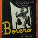 Catálogos publicitarios: BOLERO - PRIMER NIGHT CLUB DE ESPAÑA - PROGRAMA - RAFAEL DE CORDOVA - AÑOS 50 - VER. Lote 48367966