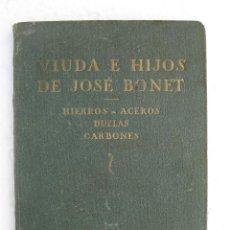 Catálogos publicitarios: CATALOGO LIBRO ANTIGUO PUBLICIDAD VIUDA E HIJOS DE JOSE BONET HIERROS ACEROS CARBONES TARRAGONA . Lote 48688611