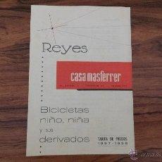 Catálogos publicitarios: CATALOGO CASA MASFERRER GRANOLLERS REYES BICICLETAS NIÑO NIÑA PRECIOS 1957 1958. Lote 49072364