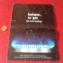 Catálogos publicitarios: ANTIGUO Y ESCASO DIPTICO PUBLICIDAD BUTANO BOMBONA BOTELLA INSTRUCCIONES. SIGA ESTOS CONSEJOS. GAS . Lote 49590776