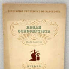 Catálogos publicitarios: CATALOGO HOGAR OCHOCENTISTA (CASA LLOPIS DE SITGES). Lote 49664820