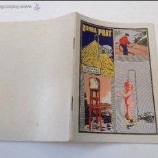Catálogos publicitarios: BOMBA PRAT. CAUDAL DE AGUA ES CAUDAL DE ORO. CATÁLOGO AÑOS 1920S. IMPECABLE. 52 PÁG.. Lote 49910991