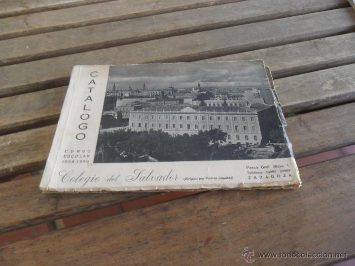 Catalogo Colegio Del Salvador Padres Jesuitas Zaragoza Fotos De Los Estudiantes Curso 1958 1959
