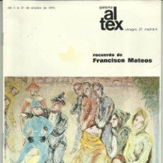 Catálogos publicitarios: CATÁLOGO EXPOSICIÓN RECUERDO DE FRANCISCO MATEOS, GALERÍA ALTEX 1976. Lote 50226714
