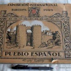 Catálogos publicitarios: CATALOGO EXPOSICION INTERNACIONAL BARCELONA 1929, PUEBLO ESPAÑOL, 40 VISTAS. Lote 50535467