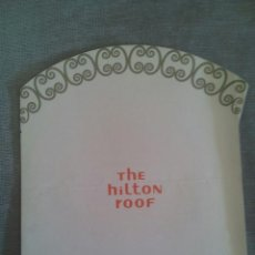 Catálogos publicitarios: LONDON HILTON / THE HILTON ROOF / CARTE MENU. Lote 50695885