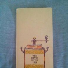 Catálogos publicitarios: THE HILTON COFFEE SHOP / HONGKONG HILTON. Lote 50696319