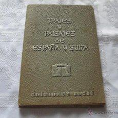 Catálogos publicitarios: LÁMINAS DOBLES-TRAJES Y PAISAJES DE ESPAÑA Y SUIZA-EDICIONES ROCHE-1950-9 LÁMINAS+ARCHIVADOR. Lote 50969894