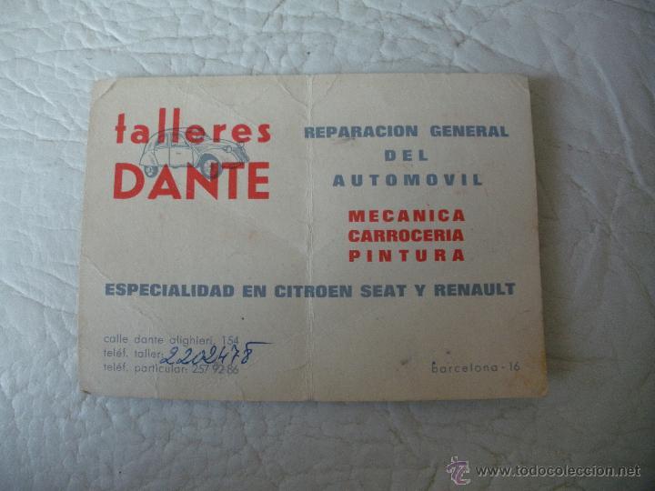 TARJETA PUBLICITARIA - TALLERES DANTE, SEAT, CITROEN Y RENAULT - BARCELONA - AÑOS 60,70 (Coleccionismo - Catálogos Publicitarios)