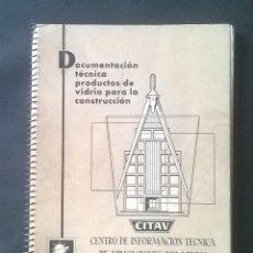 Catálogos publicitários: PRODUCTOS DE VIDRIO PARA LA CONSTRUCCIÓN ' CITAV ' ( DOCUMENTACIÓN TECNICA ) AÑOS 60.. Lote 51549373