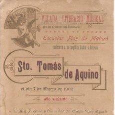 Catálogos publicitarios: ESCUELAS PÍAS DE MATARÓ / VELADA LITERARIO - MUSICAL / 7 MARZO DE 1902. Lote 51783981