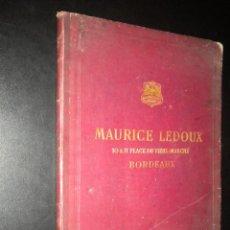Catálogos publicitarios: CATALOGO DE MAURICE LEDOUX 10 & 11 PLACE DU VIEUX-MARCHE BORDEUX / ALBUM C / 1909. Lote 51889945