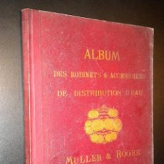 Catálogos publicitarios: ALBUM DES ROBINETS ACCESSOIRES DE DISTRIBUTION D´EAU / MULLER & ROGER / PARIS. Lote 51927529