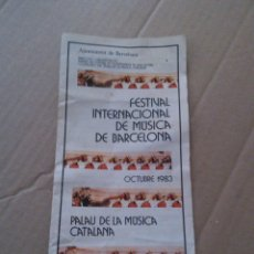 Catálogos publicitarios: PANFLETO DEL FESTIVAL INTERNACIONAL DE MUSICA DE BARCELONA AÑO 1983. Lote 51939522