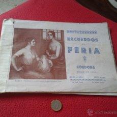 Catálogos publicitarios: GUIA LIBRO RECUERDOS DE FERIA CORDOBA MAYO DE 1929 AÑO VIII NUM. 8. RARISIMA Y ESCASISIMA. VER FOTOS. Lote 52307362