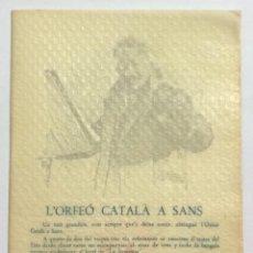 Catálogos publicitarios: L'ORFEÓ CATALÀ A SANS. ORFEÓ DE SANS. CONCUENTENARIO. 1900-1950. LLUIS Mª MILLET.. Lote 52425670
