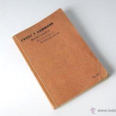 Catálogos publicitarios: CATALOGO FAUST Y KAMMANN MAQUINARIA Nº 57 ESCRITO EN FRANCES. Lote 52536514