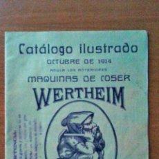 Catálogos publicitarios: ANTIGUO CATALOGO ILUSTRADO MAQUINAS DE COSER WERTHEIM, BARCELONA, 1914. Lote 52864155