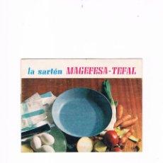 Catálogos publicitarios: PUBLICIDAD LA SARTÉN MAGEFESA - TEFAL 1967. Lote 53018838