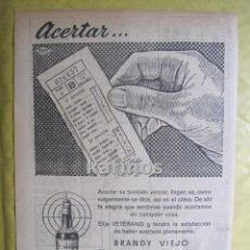 Catálogos publicitarios: 1953 PUBLICIDAD BRANDY VIEJO VETERANO PRENSA RA. Lote 53122869