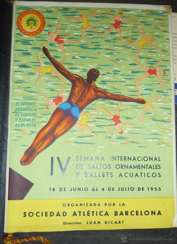 CATALOGO IV SEMANA INTERNACIONAL SALTOS Y BALLET ACUATICO 1955 SOCIEDAD ATLETICA BARCELONA NATACION (Coleccionismo - Catálogos Publicitarios)