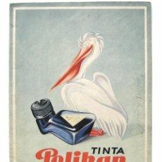 Catálogos publicitarios: BONITO CATÁLOGO DESPLEGABLE GRAN TAMAÑO PUBLICIDAD DE TINTA ESTILOGRÁFICA PELIKAN (MUY RARO) AÑOS 40. Lote 53377073