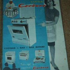 Catálogos publicitarios: CORBERO - YA TENEMOS COCINA - COCINAS A GAS AÑOS 60 ORIGINAL- LEER. Lote 53462572