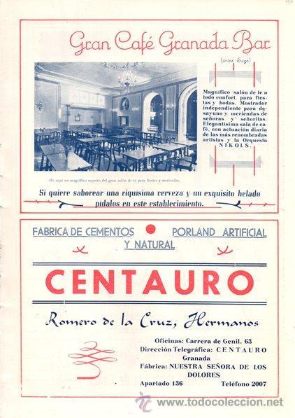 3ce587c66d PUBLICIDAD ANTIGUA. 1947. GRAN CAFÉ GRANADA BAR (ANTES SUIZO). CENTAURO.