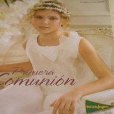 Catálogos publicitarios: CATALOGO EL CORTE INGLES DE TRAJES Y COMPLEMENTOS DE COMUNION (TEMPORADA 2009) --(REF M1 E5). Lote 53769858