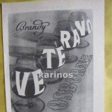 Catálogos publicitarios: 1957 PUBLICIDAD BRANDY VETERANO OSBORNE -NA-. Lote 54359508