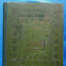 Catálogos publicitarios: GRANDES ALMACENES EL SIGLO. DIETARIO 1913. BARCELONA.. Lote 54407911