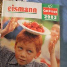 Catálogos publicitarios: CATALOGO PUBLICITARIO DE SUPERMERCADO EISMAN - AÑO 2002. Lote 54452517