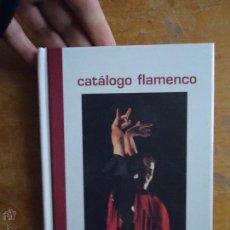 Catálogos publicitarios: CATALOGO FLAMENCO CON FOTOS CAMARON CHIQUETETE PACO DE LUCIA ,,, 195 PAGINAS. Lote 54798064