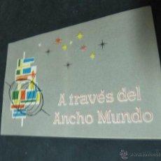 Catálogos publicitarios: FOLLETO PUBLICITARIO DE LA ENCICLOPEDIA A TRAVES DEL ANCHO MUNDO. Lote 54959098