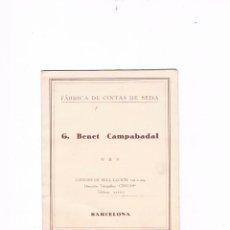 Catálogos publicitarios: MUESTRARIO FÁBRICA DE CINTAS DE SEDA G. BENET CAMPABADAL BARCELONA CATÁLOGO. Lote 54994172