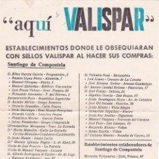 Catálogos publicitarios: AQUI VALISPAR. ESTABLECIMIENTOS DONDE LE OBSEQUIARAN CON SELLOS AL HACER SUS COMPRAS (SANTIAGO). Lote 55342587