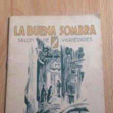 Catálogos publicitarios: LA BUENA SOMBRA (SALON DE VARIEDADES). Lote 55391057