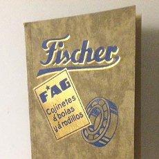 Catálogos publicitarios: FISCHER. FAG. COJINETES A BOLAS Y A RODILLOS. CATÁLOGO 1310. P. VARGAS. BILBAO. CIRCA 1911.. Lote 56275187
