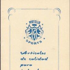 Catálogos publicitarios: CATALOGO PUBLICITARIO ARTICULOS DEPORTIVOS MATOLLO . Lote 56344947