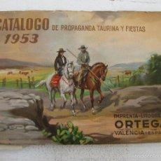 Catálogos publicitarios: PRECIOSO CATALOGO ANTIGUO 1953 TAURINO LITOGRAFIA ORTEGA CARTELES TOROS ENTRADAS POSTERS. Lote 56521250
